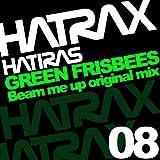 Green Frisbees (Original Beam Me Up Mix)