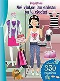 Pegatinas. Así Visten Las Chicas En La Ciudad: Asi Visten Las Chicas En La Ciudad (PICARONA)