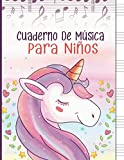 Cuaderno De Música Para Niños: Libreta para Notación Musical para Niños, 6 Grandes Pentagramas por Página, 100 Páginas A4 - Unicornio Rosa