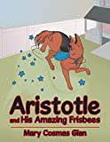 Aristotle and His Amazing Frisbees (English Edition)