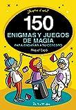 150 enigmas y juegos de magia para engañar a tu cerebro (No ficción ilustrados)