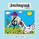 LIBRETA PENTAGRAMADA DE 6 A 9 AÑOS. CUADERNO DE PÁGINAS INFANTILES CON GRANDES LÍNEAS PARA QUE LOS NIÑOS PEQUEÑOS COMIENCEN A DIBUJAR LEER Y ESCRIBIR DE FORMA DIVERTIDA SUS PRIMERAS NOTAS MUSICALES