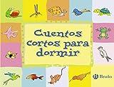 Editorial Bruño Cuentos cortos para dormir (Castellano - a PARTIR DE 3 AÑOS) (Castellano - A PARTIR DE 3 AÑOS - CUENTOS - Cuentos cortos)