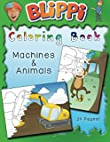 Blippi Coloring Book: Animals & Machines